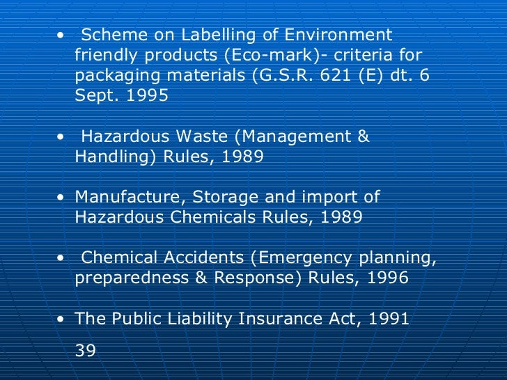 <ul><li>Scheme on Labelling of Environment friendly products (Eco-mark)- criteria for packaging materials (G.S.R. 621 (E) ...