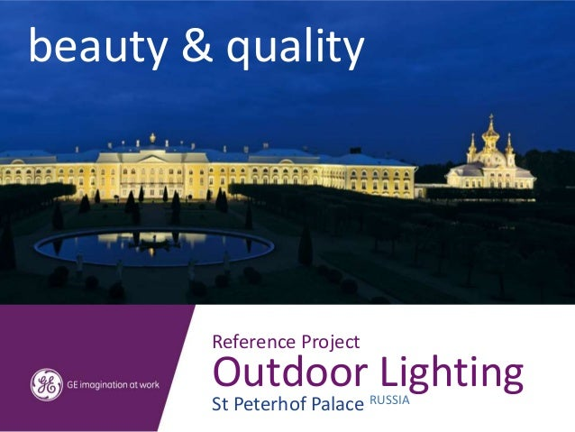 beauty & quality        Reference Project        Outdoor Lighting        St Peterhof Palace RUSSIA