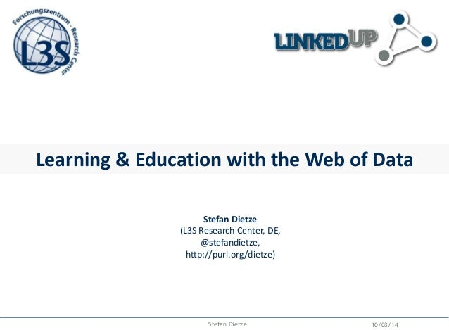 Motivation Data on the Web Some eyecatching opener illustrating growth and or diversity of web data Learning & Education w...