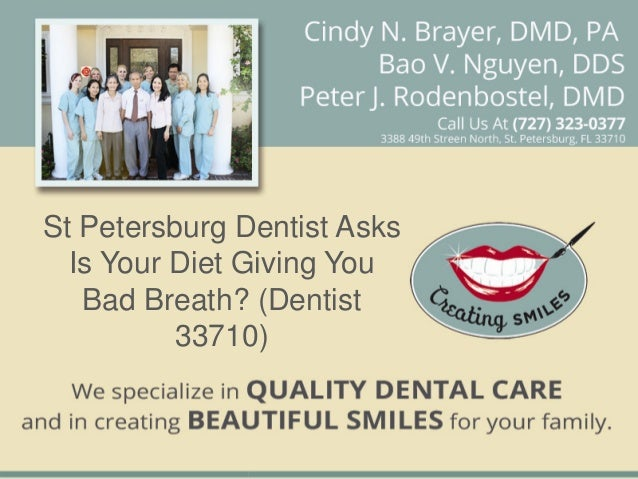St Petersburg Dentist Asks  Is Your Diet Giving You   Bad Breath? (Dentist          33710)