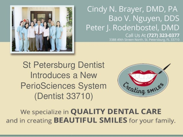 St Petersburg Dentist Introduces a New PerioSciences System (Dentist 33710)