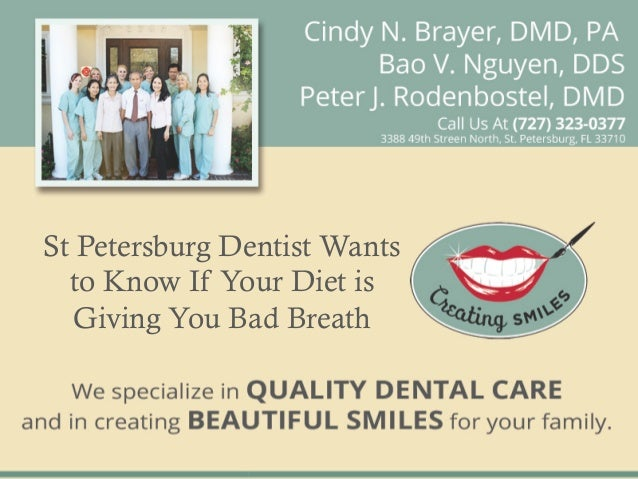 St Petersburg Dentist Wants  to Know If Your Diet is  Giving You Bad Breath