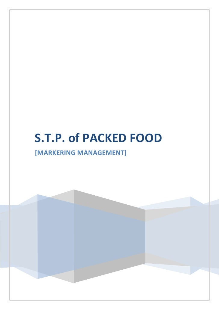 S.T.P. of PACKED FOOD[MARKERING MANAGEMENT]