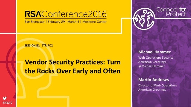 Vendor security practices turn the rocks over early and often session id rsac martin andrews vendor security practices turn the rocks over early m4hsunfo