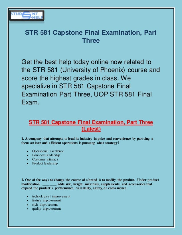 str581 capstone examination part 3 Read str 581 capstone final exam part 3 new from the story str 581 entire course by davinmorriss with 182 reads uopstr581assignments, str581help, uopstr581wee.