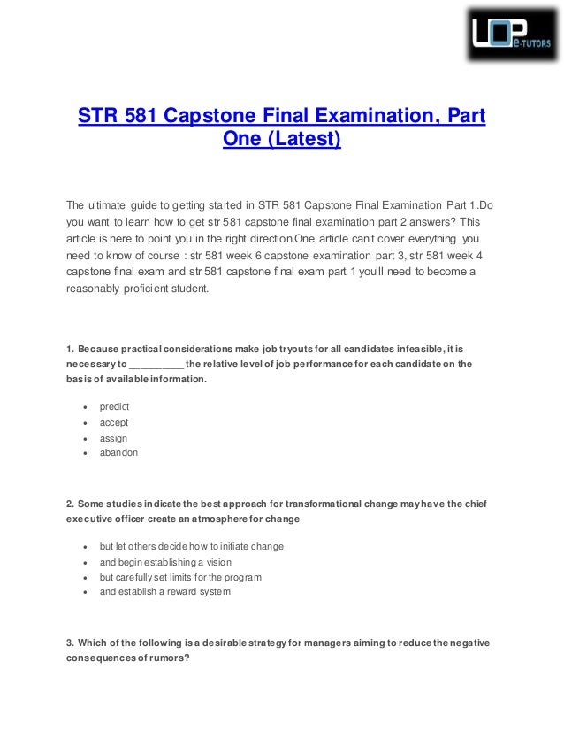 str 581 capstone exam Str 581 capstone final exam all 3 parts this tutorial was purchased 14 times  & rated a+ by student like you 1 reviews   write a review.