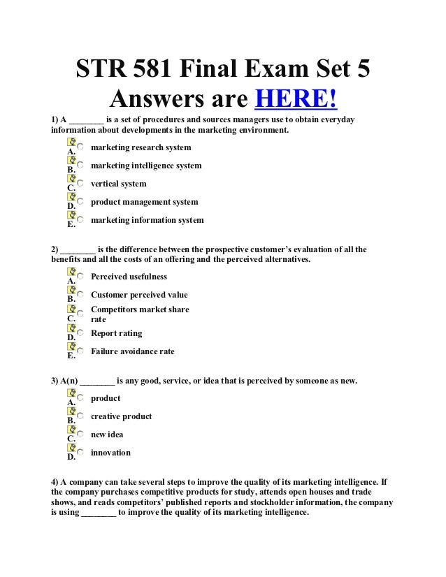 STR 581 Final Exam Set 5           Answers are HERE!1) A ________ is a set of procedures and sources managers use to obtai...