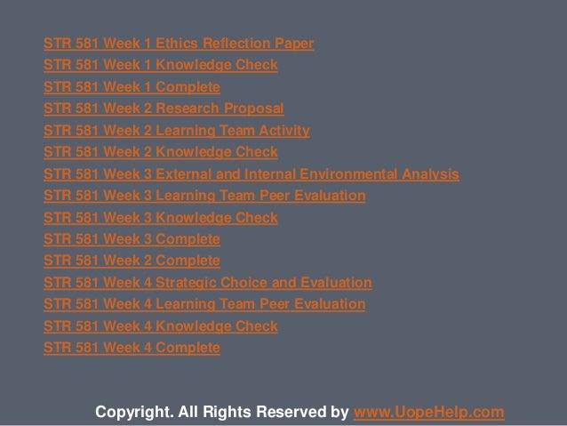 STR 581 Week 1 Ethics Reflection Paper STR 581 Week 1 Knowledge Check STR 581 Week 1 Complete STR 581 Week 2 Research Prop...