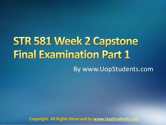 STR 581 Final Exam Part 2 (2018 Version)