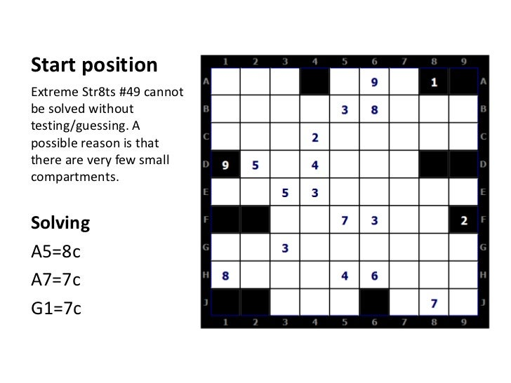 Start position<br />Extreme Str8ts #49 cannot be solved without testing/guessing. A possible reason is that there are very...