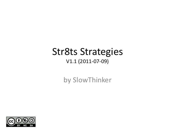 Str8ts Strategies   V1.1 (2011-07-09)  by SlowThinker