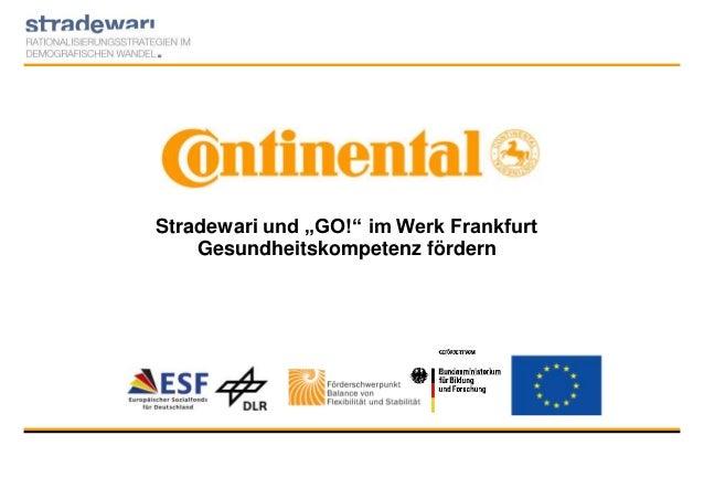 """Stradewari und """"GO!"""" im Werk Frankfurt Gesundheitskompetenz fördern"""