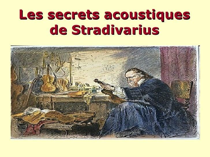 Les secrets acoustiques de Stradivarius