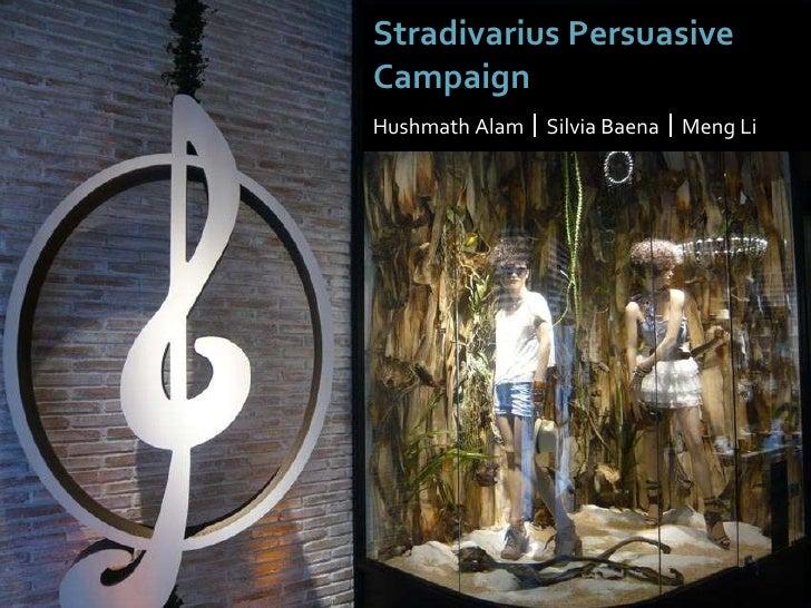 Stradivarius Persuasive Campaign Hushmath Alam     Silvia Baena     Meng Li