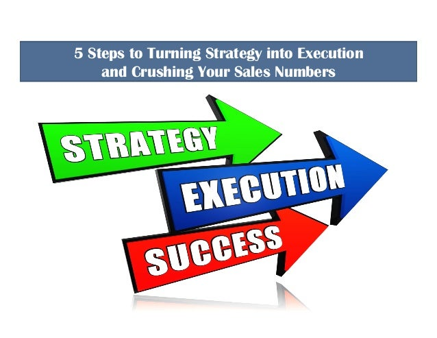 Turning Strategy into Sales ©2016 STAR Solutions that Achieve Results Inc.. 5 Steps to Turning Strategy into Execution and...