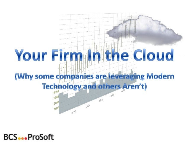 http://www.bcsprosoft.com • Historical & Current Trends – Historical Trends in computing – What is important to buyers tod...