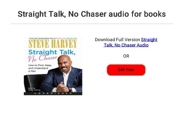 Straight talk no chaser book