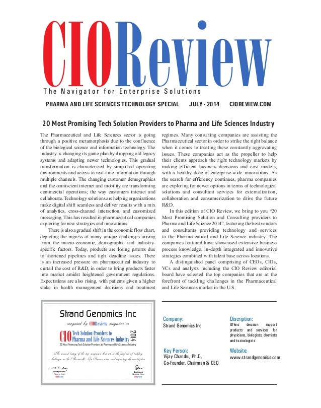 | |july 2014 42CIOReview The Pharmaceutical and Life Sciences sector is going through a positive metamorphosis due to the ...