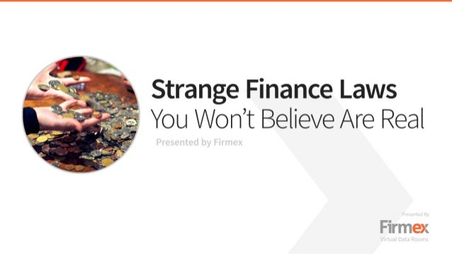 Strange Finance Laws You Won't Believe Are Real