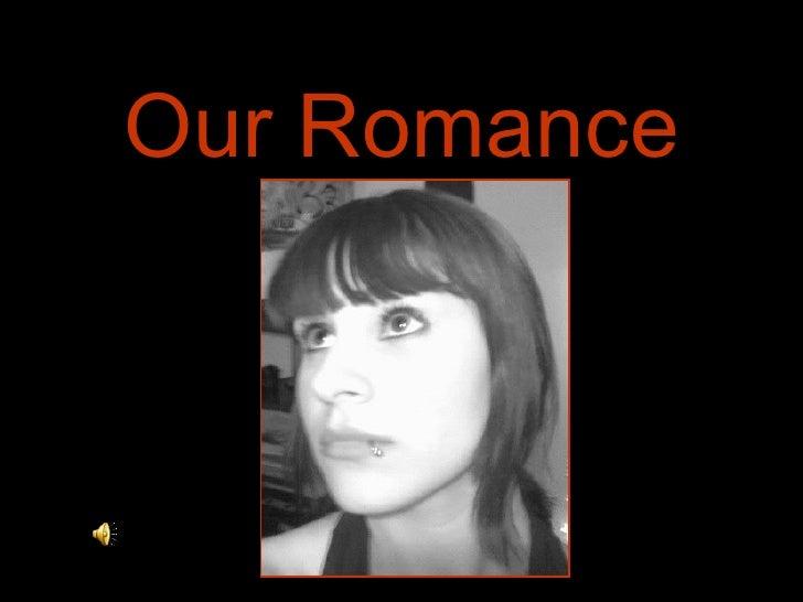 Our Romance