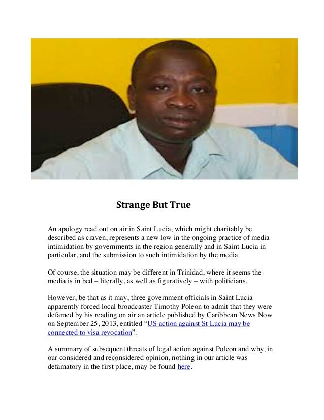 Strange  But  True          An apology read out on air in Saint Lucia, which might charitably be d...