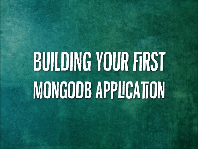 Building your rst MongoDB Acaon