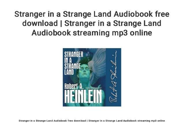Stranger in a Strange Land Audiobook free download   Stranger in a Strange Land Audiobook streaming mp3 online Stranger in...