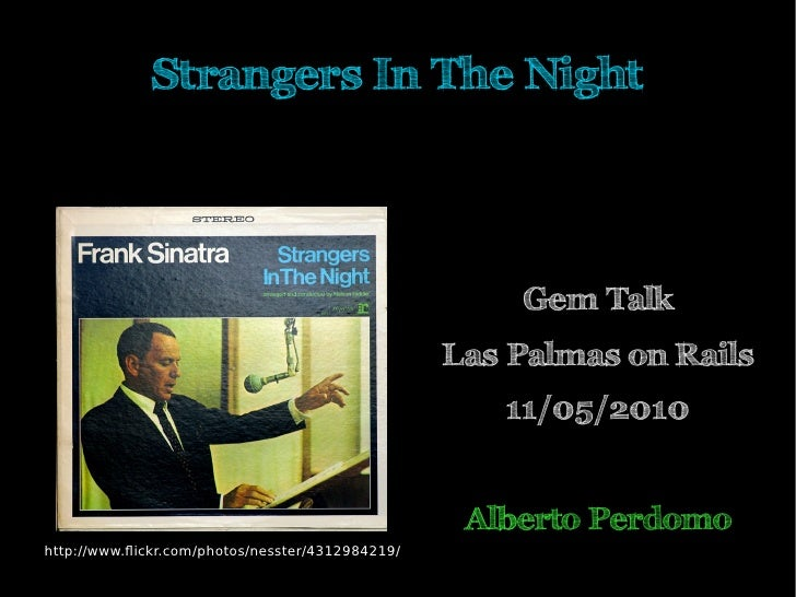 Strangers In The Night                                                           Gem Talk                                 ...