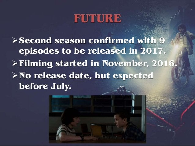 SECOND SEASON What to expected? Eleven is alive! Barb won't return. Love triangle involving Nancy, Jonathan and Steve. ...