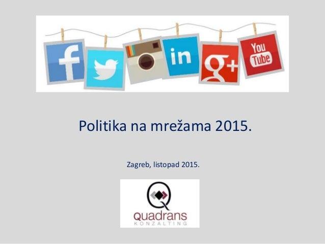 Politika na mrežama 2015. Zagreb, listopad 2015.