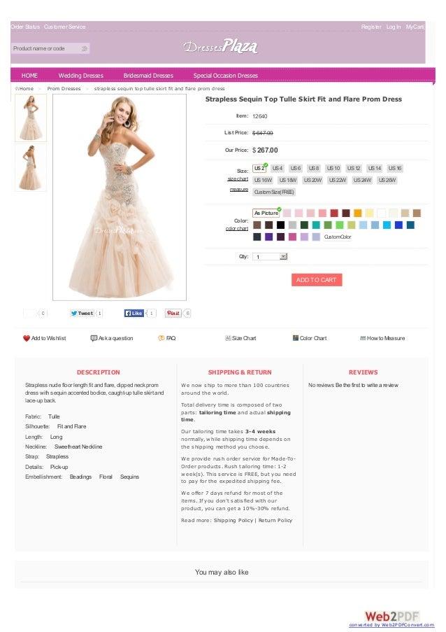 Order Status Customer Service Register Log In MyCart( 0 ) Product name or code DESCRIPTION Strapless nude floor length fit...