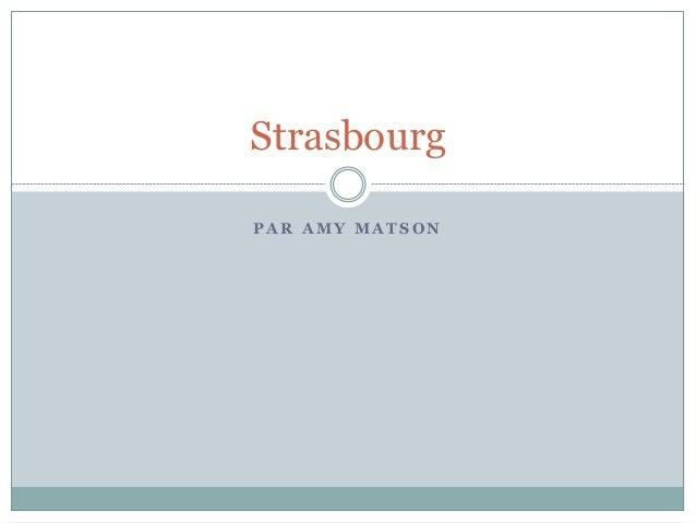 P A R A M Y M A T S O N Strasbourg