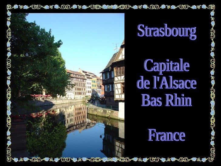 Strasbourg Capitale de l'Alsace Bas Rhin France