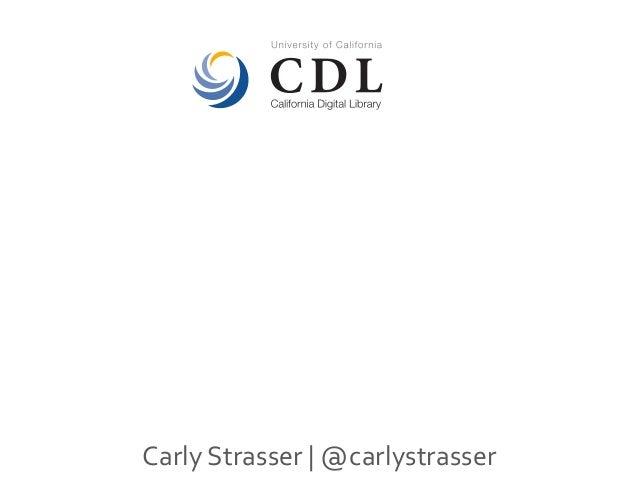 Carly&Strasser& &@carlystrasser&