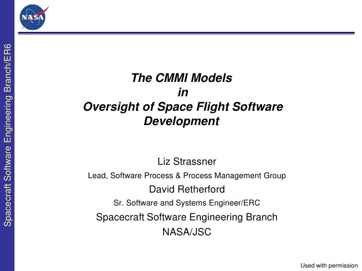 Spacecraft Software Engineering Branch/ER6                                                    The CMMI Models             ...