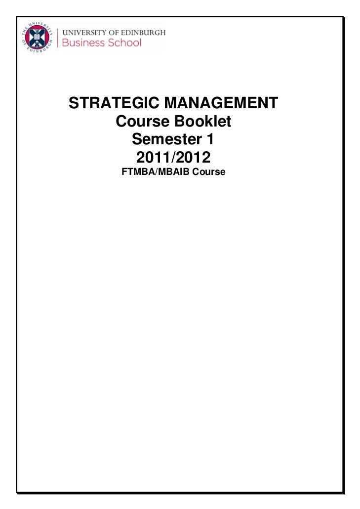 STRATEGIC MANAGEMENT    Course Booklet      Semester 1      2011/2012     FTMBA/MBAIB Course