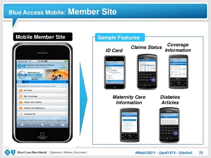 Blue Access Mobile:    Member Site  Mobile Member Site         Sample Features                                            ...