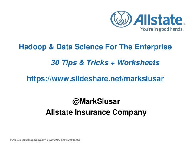 Hadoop & Data Science For The Enterprise 30 Tips & Tricks + Worksheets  https://www.slideshare.net/markslusar @MarkSlusar ...