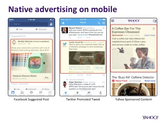 Facebook Suggested Post Twitter Promoted Tweet Yahoo Sponsored Content Native advertising on mobile