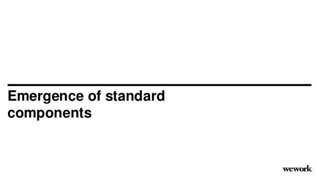 Emergence of standard components
