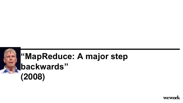 """MapReduce: A major step backwards"" (2008)"