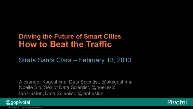 Driving the Future of Smart Cities - How to Beat the Traffic Slide 2