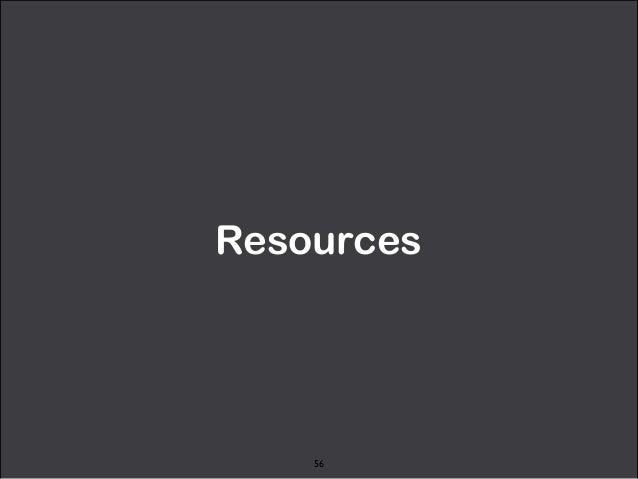 Resources  56