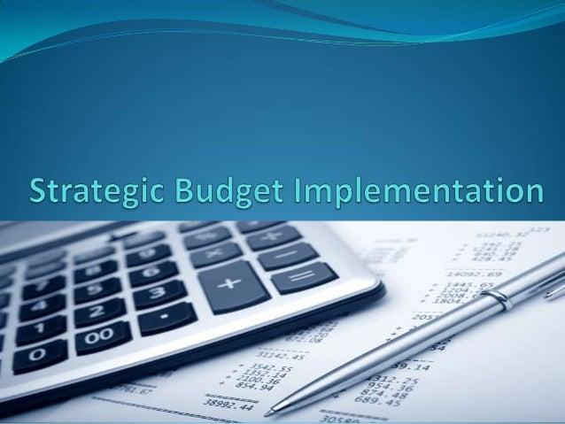 OBJECTIVES:Strategic PlanStrategic ImplementationBudgetExercises