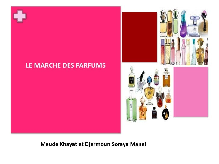 LE MARCHE DES PARFUMS<br />Maude Khayat et Djermoun Soraya Manel<br />