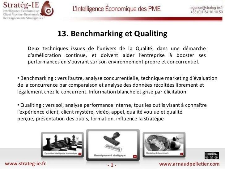 13. Benchmarking et Qualiting<br />Deux techniques issues de l'univers de la Qualité, dans une démarche d'amélioration co...