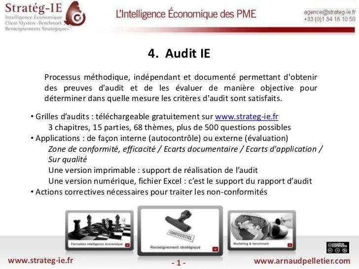 4.  Audit IE <br />Processus méthodique, indépendant et documenté permettant d'obtenir des preuves d'audit et de les éval...