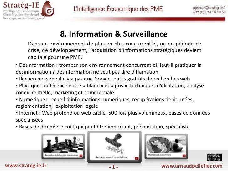 8. Information & Surveillance <br />Dans un environnement de plus en plus concurrentiel, ou en période de crise, de dével...