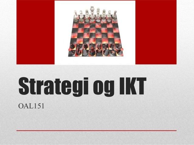 Strategi og IKT OAL151