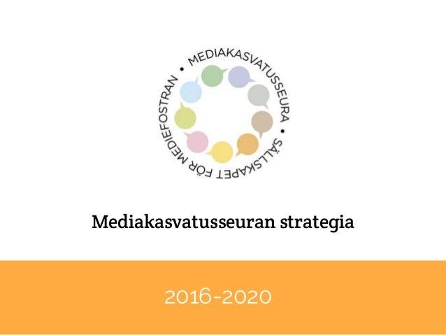 Mediakasvatusseuran strategia 2016-2020